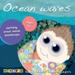 Dinosnores Sleepy Stories- Ocean Waves (Baby Cd)