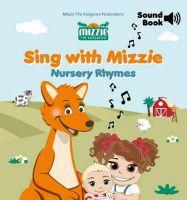 Sing with Mizzie - Nursery Rhymes Sound Book- Mizzie Kangaroo
