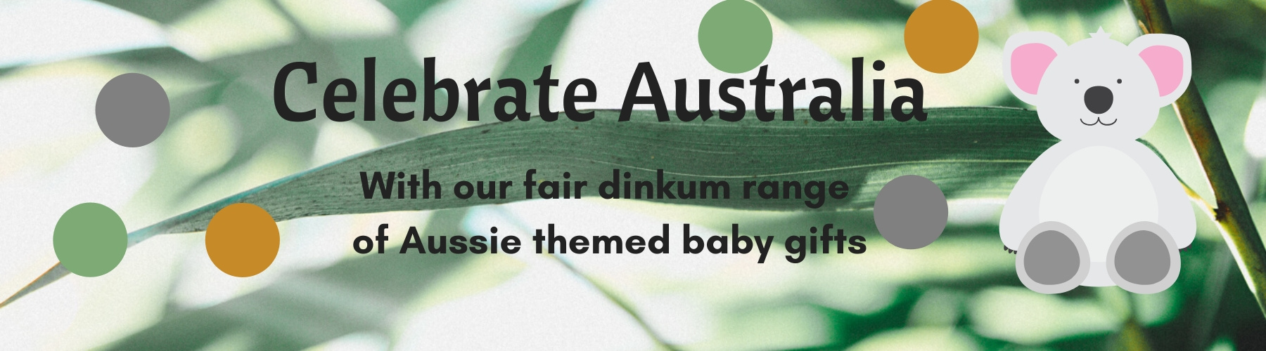 This takes you to our Australian Baby Gifts
